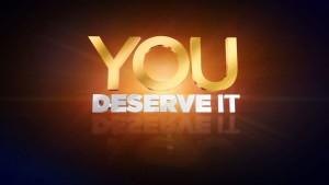 you-deserve-it.